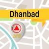 Dhanbad 離線地圖導航和指南