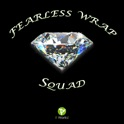 Fearless Wrap Squad
