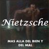 Más allá del Bien y del Mal - Friedrich Nietzsche