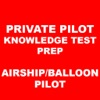 Private Pilot Knowledge Test Prep Airship/ Balloon
