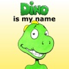 Dino is my name