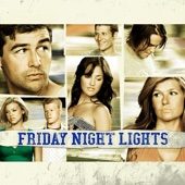 Friday Night Lights - Friday Night Lights, Season 3  artwork