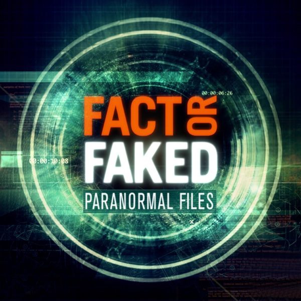 Fact or Faked: Paranormal Files Fans - Home | Facebook