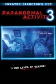 Henry Joost & Ariel Schulman - Paranormal Activity 3 (Unrated Director's Cut)  artwork