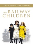 The Railway Children (40th Anniversary Edition)