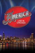 Gerry Beckley, Dewey Bunnell, Richard Campbell, Willie Leacox, Michael Woods, Christopher Cross & Joe Thomas - America: Live in Chicago  artwork