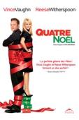 Quatre Noël (Four Christmases)