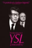 YSL: L'amour Fou