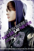 Justin Bieber: Never Say Never (VF)