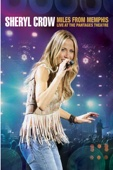 Sheryl Crow: Miles from Memphis