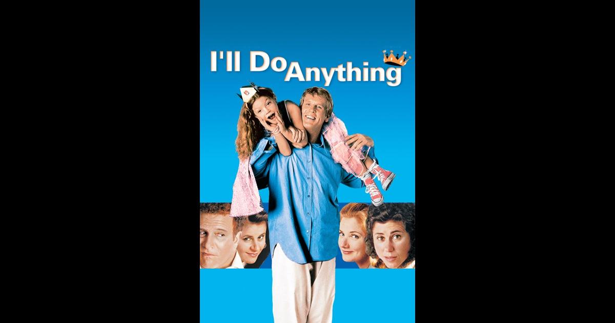 I ll do anything movie