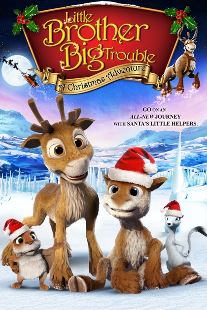 Little Brother, Big Trouble: A Christmas Adventure on iTunes