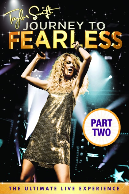 Taylor Swift: Journey to Fearless, Pt. 2 on iTunes