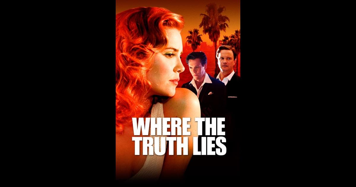 Where The Truth Lies Where the Truth Lies o...