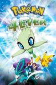 Pokémon 4Ever (Dubbed)