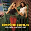 Empire Girls: Julissa & Adrienne Season 1 Episode 1