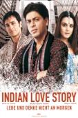 Lebe und denke nicht an morgen (Kal Ho Naa Ho) [Indian Love Story]