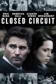 John Crowley - Closed Circuit (2013)  artwork