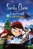 Santa Claus & der Zauberkristall - Jonas rettet Weihnachten