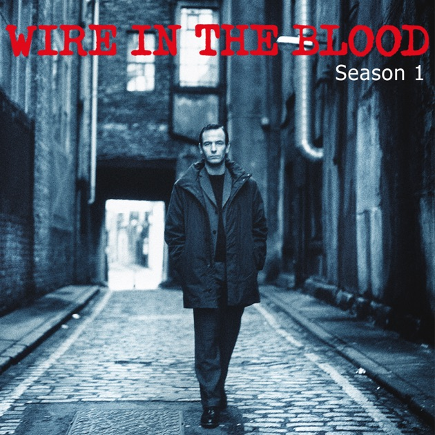 Wire In the Blood, Season 1 on iTunes