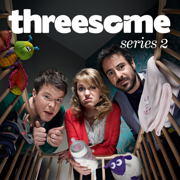 Threesome tv series in uk