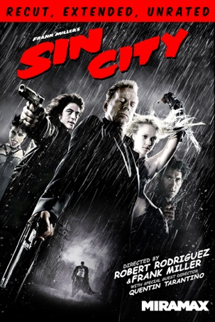 Sin City: Recut, Extended, Unrated