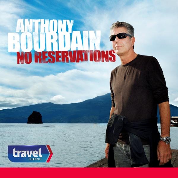 Anthony Bourdain No Reservations Stream