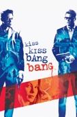 Shane Black - Kiss Kiss Bang Bang  artwork