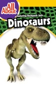 All About Dinosaurs With Backpack Jack