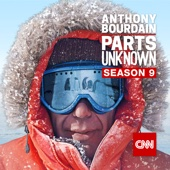 Anthony Bourdain: Parts Unknown, Season 9 - Anthony Bourdain: Parts Unknown Cover Art
