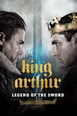 Guy Ritchie - King Arthur: Legend of the Sword  artwork