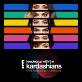 Keeping Up With the Kardashians - Keeping Up With the Kardashians: 10th Anniversary Special  artwork