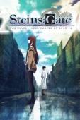 Steins;Gate: The Movie — Load Region of Deja Vu (Dubbed)