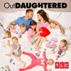 Good Quints Gone Bad - OutDaughtered
