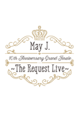 May J. 10th Anniversary Grand Finale ~The Request Live~ @オーチャードホール 2016.10.9