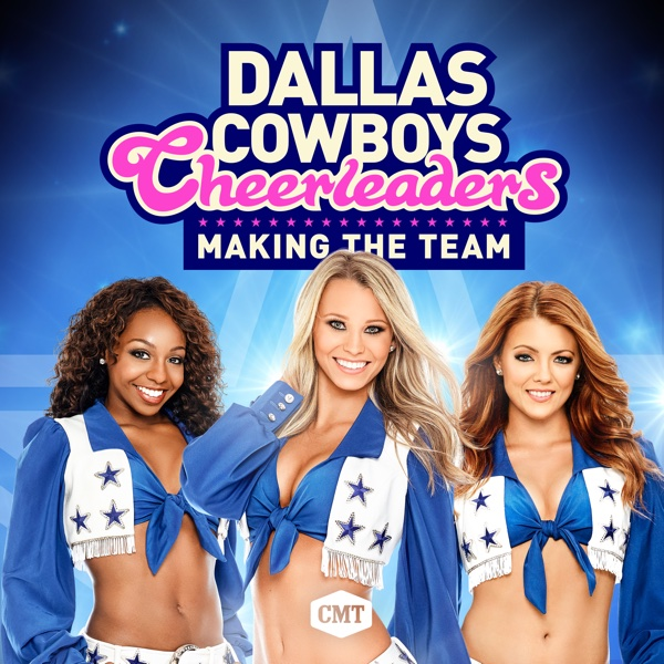 Season 3 2017 Ep 13 123movies To: Watch Dallas Cowboys Cheerleaders: Making The Team