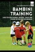 Bambini Training  Liebe für den Fußball wecken