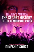 Dinesh D'Souza - Hillary's America: The Secret History of the Democratic Party  artwork