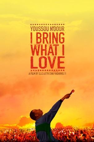 Youssou N'Dour: I Bring What I Love