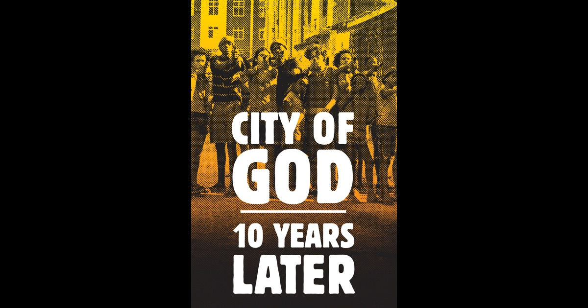 City of God: 10 Years Later on iTunes