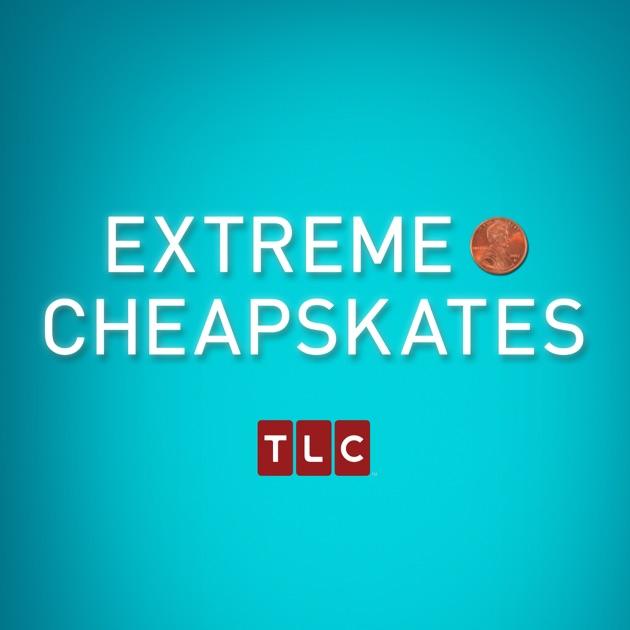 Extreme Cheapskates, Season 3 on iTunes
