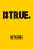 True: Plan B Skateboards