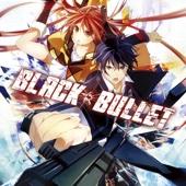 Black Bullet (Original Japanese Version)
