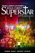 Jesus Christ Superstar: Live Arena Tour