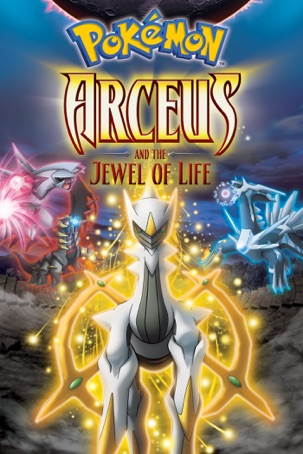Pokémon: Arceus and the Jewel of Life (Dubbed)