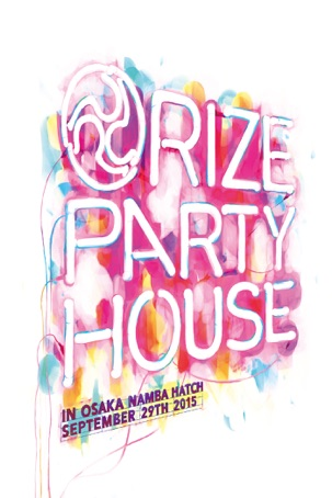 RIZE: PARTY HOUSE in OSAKA
