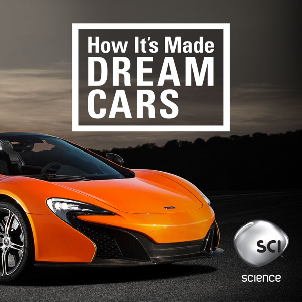 watch how it 39 s made dream cars episodes season 3 tv guide. Black Bedroom Furniture Sets. Home Design Ideas