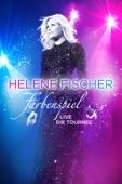 Helene Fischer: Farbenspiel Live - Die Tournee