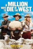 荒野はつらいよ~アリゾナより愛をこめて~ a Million Ways to Die in the West (字幕版)
