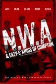 N.W.A & Easy-E: Kings of Compton